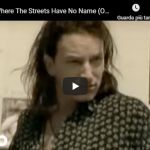 U2 / Where The Streets Have No Name
