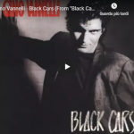 GINO VANNELLI / Black cars