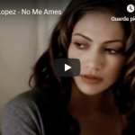 JENNIFER LOPEZ / No me ames