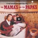 THE MAMA'S AND THE PAPA'S / California dreamin'