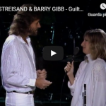BARBRA STREISAND e BARRY GIBB / Guilty