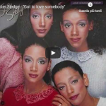 SISTER SLEDGE / Got to love somebody
