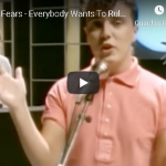 TEARS FOR FEARS / Everybody wants to rule the world