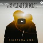 GIORDANA ANGI / STRINGIMI PIU' FORTE
