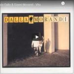 LUCIO DALLA / GIANNI MORANDI - Vita