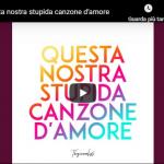 THE GIORNALISTI / QUESTA NOSTRA STUPIDA CANZONE D'AMORE
