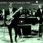 CHUCK BERRY / Johnny b. goode