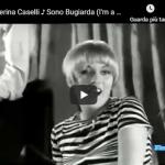 CATERINA CASELLI / Sono Bugiarda (I'm Believer)