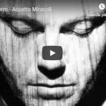 TIZIANO FERRO / ACCETTO MIRACOLI