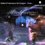 LUCIO DALLA / F. DE GREGORI - Cosa sarà