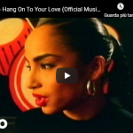SADE / Hang On To Your Love