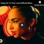 SADE / Hang On To Your Love