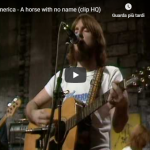 AMERICA / A horse with no name