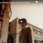 FRANCO BATTIATO / ALICE -  I treni di Tozeur