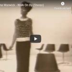DIONNE WARWICK / Walk on by