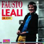 FAUSTO LEALI / A chi