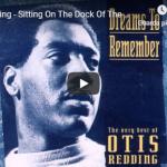 OTIS REDDING / The dock of bay