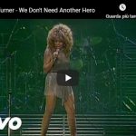 TINA TURNER / We don't need another hero