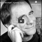 ROBERTO VECCHIONI / Il grande sogno