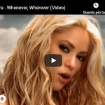 SHAKIRA / Whenever wherever