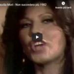 CLAUDIA MORI / NON SUCCEDERA' PIU'