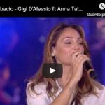 GIGI D'ALESSIO ( CON ANNA TATANGELO )  / Un nuovo bacio