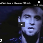 WET WET WET / Love is all around