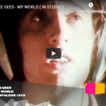 BEE GEES / My World