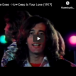 BEE GEES / HOW DEEP IS YOUR LOVE