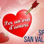 14 febbraio: Per Un'ora d'Amore è Speciale San Valentino