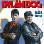 Vasco Rossi e Dylan Dog ... che accoppiata e che omaggio!