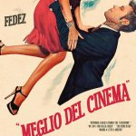 """Fedez: arriva """"Meglio del Cinema"""" ... la bellezza del vivere ogni giorno insieme"""