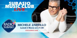 Radio Subasio: Michele Zarrillo ritorna a Subasio Music Club